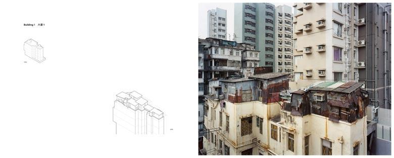 大廈一的歷史從1 9 5 6 年開始。它是一棟廣東式唐樓, 下舖上居,常見於東南亞及華南地區。設計這類廣東式唐樓,會考慮建築物所處地區屬熱帶氣候,所以樓底特別高,有助空氣流通,並有遮蔭擋雨的「騎樓」。這類唐樓往往沿著街道一列排開,以懸樑支撐靠街一節的上層,行人經過就不會晴天曬、雨天淋了。香港的深水埗區尚存這類廣東式唐樓,部分更建於二次世界大戰前。 現存的大廈一只是原來的一半,因為大廈的其中一半所處的地段給發展商收購了,他們拆去舊建築,重建新住宅。當然,剩下的「一半」大廈一給拆卸重建,是遲早的事。住宅單位已人去樓空, 只餘天台屋和地下(第一層)的五金店仍有人居住或使用,並僅有一道樓梯從這4 + 2 層大廈的地下通往天台,沒有任何保安設備或看更。1 0 0 平方米的天台上現有五間天台屋,樓高一層或兩層。項目記錄了三戶的狀況。